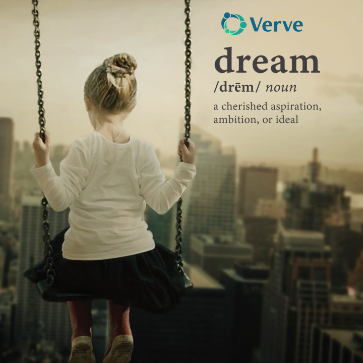 child on a swing. Text reads, dream, make something come true.