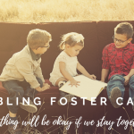 Cover image of Can you foster siblings campaign. Image shows three young children together on a couch reading a map. The title says, it will be okay as long as we stay together.