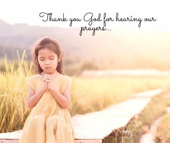 Little girl in a yellow dress prayinng, caption reads, Thank you God for hearing our prayers.